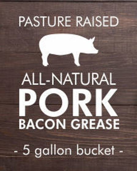 Picture of Pork Bacon Grease Uncured (5 gallon bucket)